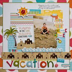 Sand & Surf Idea Gallery: DianePayne_Vacation_Layout