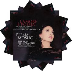 Elena Mosuc  L'amore è poesia Vocalise for soprano and orchestra composed by Flavio Motalla  The Royal Philharmonic Orchestra dir. John Scott  Sony, 2016