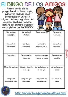 "Actividad para los primeros días de clase ""El BINGO DE LOS AMIGOS"" (1) Spanish Classroom Activities, Spanish Teaching Resources, Bilingual Classroom, Bilingual Education, Spanish Language Learning, Classroom Language, Teaching Activities, School Resources, Teaching Kids"