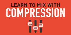 Recomendación del día. #XikinSpots #Pinit #Radio 5 Tips for Parallel Compression on the Whole Mix