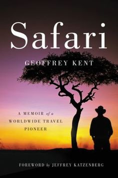 """""""In this breathtaking travel memoir and adventure guide, the legendary founder of the world's premier luxury travel company Abercrombie & Kent, Geoffrey Kent takes readers on a whirlwind tour around the globe, sharing his best-kept secrets and the story of his success and his life.""""--Provided by publisher."""