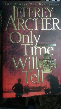 Only Time Will Tell - Jeffery Archer  November /December reading.