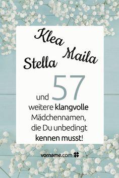 Dir gefallen die Vornamen Klea, Maila und Stella? Hier findest Du weitere klangvolle Vornamen, die mit einem -a enden.