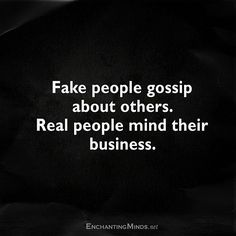 Fake, miserable, irrelevant nobody, narcissists that have nothing going for them in life sit around gossiping and spreading rumors Quotes About Rumors, Quotes About Haters, Bitch Quotes, Badass Quotes, True Quotes, Words Quotes, Best Quotes, Motivational Quotes, Inspirational Quotes