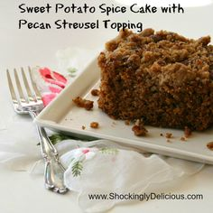 Sweet Potato Spice Cake with Pecan Streusel Topping. Recipe here: http://www.shockinglydelicious.com/?p=10330