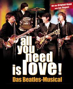 all you need is love! - Das Beatles-Musical - Tickets unter: www.semmel.de