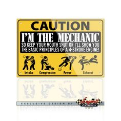 I'm THE Mechanic - 4 Stroke Engine Aluminum Sign - It is the ideal gift for any mechanic or car enthusiast. Easy to hang in your garage, office, workshop, man cave, or anywhere you want to display this novelty sign. Pin Up Quotes, Wall Quotes, Cute Quotes, Picture Quotes, Mechanic Humor, Mechanic Garage, Mechanic Shop, Funny Signs, Funny Jokes
