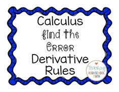 Calculus Find the Error - Derivative Rules Math Tutor, Math Teacher, Teaching Math, Teaching Ideas, Find The Error, Ap Calculus, Ap Exams, Math Courses, Secondary Teacher