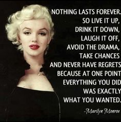 I'm always skeptical of Marilyn quotes, but I like this no matter who said it
