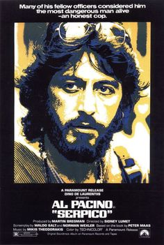 Serpico (1973) Based on the true story of honest NYPD cop Frank Serpico surrounded by police corruption. One of the great early character roles that built Pacino's career.