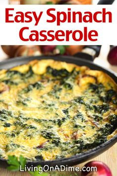 Here's a delicious and easy spinach casserole recipe! This is a yummy comfort food recipe that Mike has loved since he was a child. It is not as cheap as a lot of our recipes, but is so tasty, it's definitely worth it for a great side dish! Fresh Spinach Recipes, Easy Vegetable Recipes, Vegetable Side Dishes, Side Dish Recipes, Vegetarian Recipes, Healthy Recipes, Spinach Side Dishes, Fast Recipes, Dinner Recipes