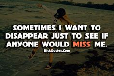 Who really does Miss Me?
