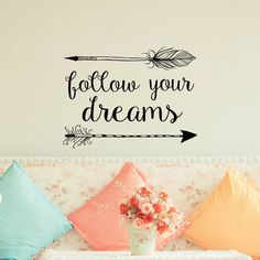 Arrow Wall Decal Follow Your Dreams Wall Decal Quote by PonyDecal
