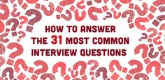 Resume Tips : How to Answer the 31 Most Common Interview Questions - Career Guidance - Resumes. Most Common Interview Questions, Job Interview Tips, Job Interviews, Interview Answers, Job Career, Career Advice, Career Planner, Career Help, Career Ideas