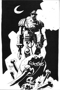 Pin-up for Mark Andrews' Colossus by Mike Mignola.
