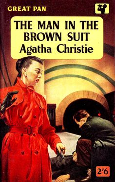 The Man in the Brown Suit by Agatha Christie   The Man in the ...