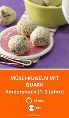 Müsli-Kugeln mit Quark Muesli balls with cottage cheese – kids snack years) – smarter – calories: 108 kcal – time: 15 min. Baby Snacks, Toddler Snacks, Low Carb Chicken Recipes, Baby Food Recipes, Barre Muesli, Lunch Boxe, Muesli Bars, Protein Smoothie Recipes, Maila