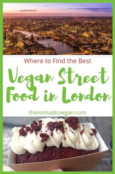 Where to Find the Best Vegan Street Food in London Foodie travel Vegan Street Food London: Markets and Stalls You Shouldn't Miss Street Food London, London Food, Europe Destinations, Holiday Destinations, Vegan London, Vegetarian London, London Market, Reisen In Europa, Vegan Restaurants