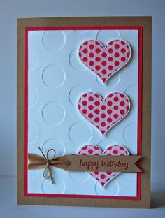 Julie Kettlewell - Stampin Up UK Independent Demonstrator - Order products A Quick Make Handmade Birthday Cards, Happy Birthday Cards, Greeting Cards Handmade, Valentine Love Cards, Hand Stamped Cards, Embossed Cards, Cool Cards, Creative Cards, Anniversary Cards