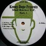 Kenny Dope* - Mad Racket E.P. Part. 1 Rackets, Mad