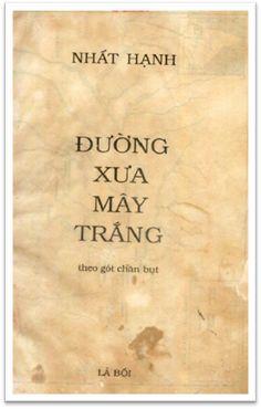 Đường Xưa Mây Trắng-Theo Gót Chân Bụt (NXB Lá Bối 1988) - Thích Nhất Hạnh, 660 Trang