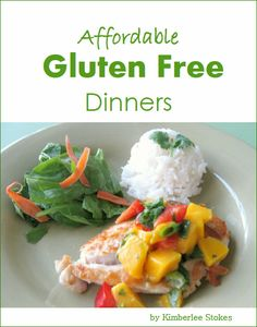 New ebook: Affordable Gluten Free Dinners--easy and budget-friendly recipes including photos and serving suggestions!  The Peaceful Mom