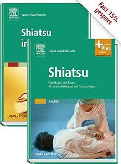 Shiatsu-Paket von Beresford-Cooke C.   Rademacher W. https://www.amazon.de/dp/3437550659/ref=cm_sw_r_pi_dp_x_qWQ.xb0DG8W5V