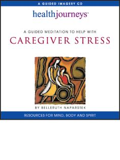 Caregiver Stress  by Belleruth Naparstek  I wrote this imagery to remind the caregiver - whether this be a family member or a professional provider - of their own strength, goodness, tenacity and resourcefulness. It notes the invisible forces of love and support surrounding the listener. And it underlines the need for self-care, self-consideration. It is of course also designed to provide relaxation, balance & sustain motivation #breastcancer #cancer