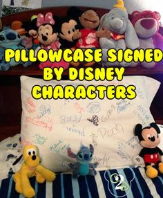 We had the characters autograph our pillowcase instead of a traditional autograph book. The characters got so excited to know that their autographs would be permanently displayed in the kids' rooms.