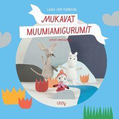 Erinomainen joululahjaidea: anna Muumi-amigurumikirja - tai pidä kirja itse ja virkkaa lahjaksi söpö Muumi-hahmo Novita Tennessee -langasta!