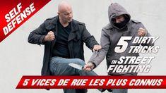 LES 5 VICES DE RUE LES PLUS CONNUS / 5 Dirty Tricks in Street Fighting - YouTube
