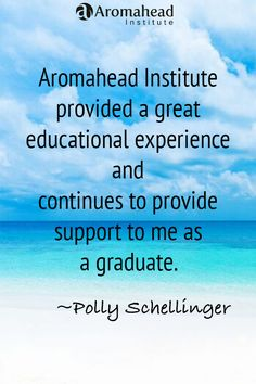 What I loved about Aromahead: I can't get enough of the information that Andrea offers and am continuously looking for new classes and ways to improve my skills.  This was a wonderful decision for me.  I have never regretted investing in this program. http://www.aromahead.com/graduates/polly.schellinger