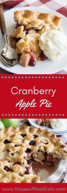 Cranberry Apple Pie is a sweet-tart and totally refreshing take on a classic apple pie and is a great addition to any Thanksgiving dessert table! The flaky, buttery crust, sweet apple pie filling, and tart bursts of fresh cranberries with just a hint of cinnamon make for a delicious and festive Fall dessert, sure to delight guests and family this holiday season. #cranberryweek #bakingbloggers #cranberries
