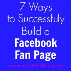 Tips from blogger with over 100,000 FB followers on how to build a successful Facebook fan page.
