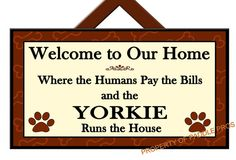 YORKIE Runs the House Yorkie Sign Yorkie Gift by PaddlePros