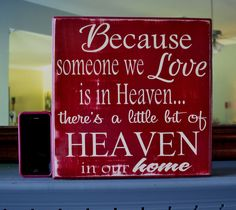 Someone we love is in heaven..