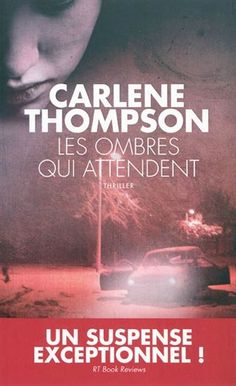 Buy Les Ombres qui attendent by Carlene Thompson and Read this Book on Kobo's Free Apps. Discover Kobo's Vast Collection of Ebooks and Audiobooks Today - Over 4 Million Titles! Lus, Books To Buy, Film, Audiobooks, Fiction, Novels, This Book, Cinema, True Stories