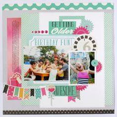 "Create a ""Party Time"" Birthday Layout!"