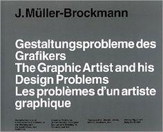 Gestaltungsprobleme des Grafikers: Amazon.de: Josef Müller-Brockmann: Bücher