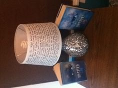 The Shatter Me lamp!!! I made the lamp shade!