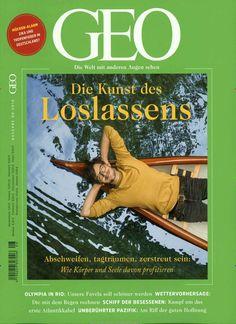 Die Kunst des - Loslassens. Gefunden in: GEO, Nr. 8/2016