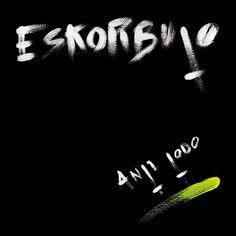 "Rock and More By Addison de Witt: Eskorbuto - ""Anti-Todo"" (1986)"