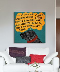 Look at this #zulilyfind! Dogs Can Only Learn a Few Words Wrapped Canvas #zulilyfinds