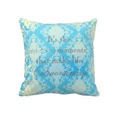 Ordinary Life Moments Throw Pillow