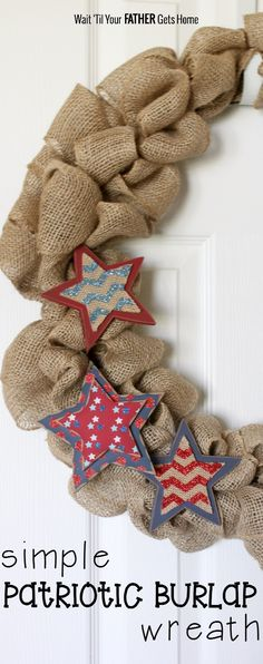 Make a simple patriotic burlap wreath this summer via Wait Til Your Father Gets Home #patriotic #UltimateRedWhiteandBlue #4thofJuly