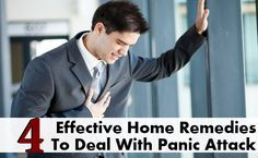 4 Effective Home Remedies To Deal With Panic Attack