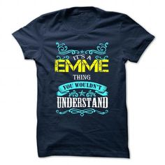 nice Its an EMME thing shirt, you wouldn't understand