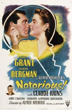 """""""NOTORIOUS""""- one of my fav Alfred Hitchcock movies"""