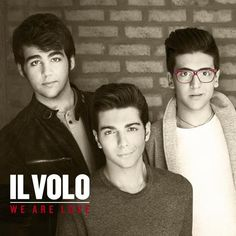 "The new album from Il Volo, ""We Are Love,"" will be released November 19th!"