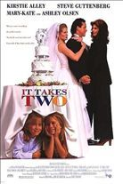 It Takes Two (1995). [PG] 101 mins. Starring: Kirstie Alley, Steve Guttenberg, Mary-Kate Olsen and Ashley Olsen